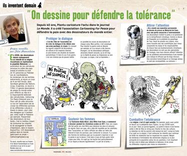 """""""On dessine pour défendre la tolérance"""", l'action de l'association Cartooning for peace qui défend la paix avec des dessinateurs du monde entier (Phosphore, mai 2014)"""