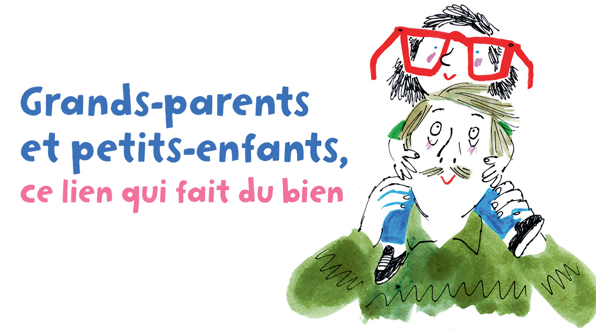 """Grands-parents et petits-enfants, ce lien qui fait du bien"", supplément pour les parents, magazine Popi de janvier 2017. Texte : Isabelle Gravillon, illustration : Laurent Simon."