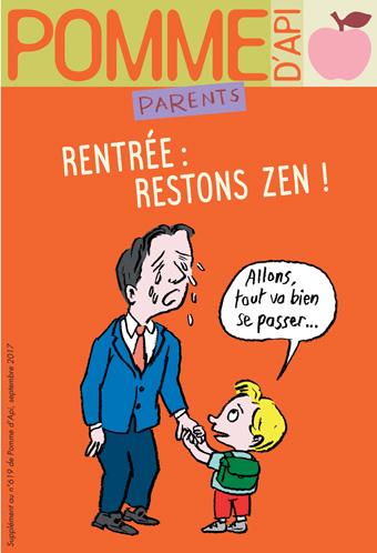 """""""Rentrée : restons zen !"""", supplément pour les parents du magazine Pomme d'Api, septembre 2017. Illustration : Muzo."""