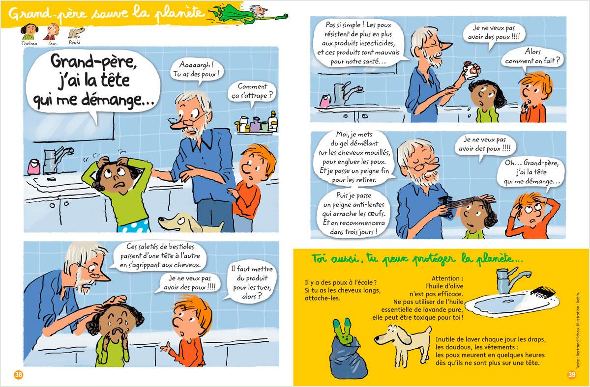 """Télécharger : """"Grand-père sauve la planète - Grand-père, j'ai la tête qui me démange…"""" Texte: Bernard Fichou. Illustration: Robin. Youpi, octobre2017."""
