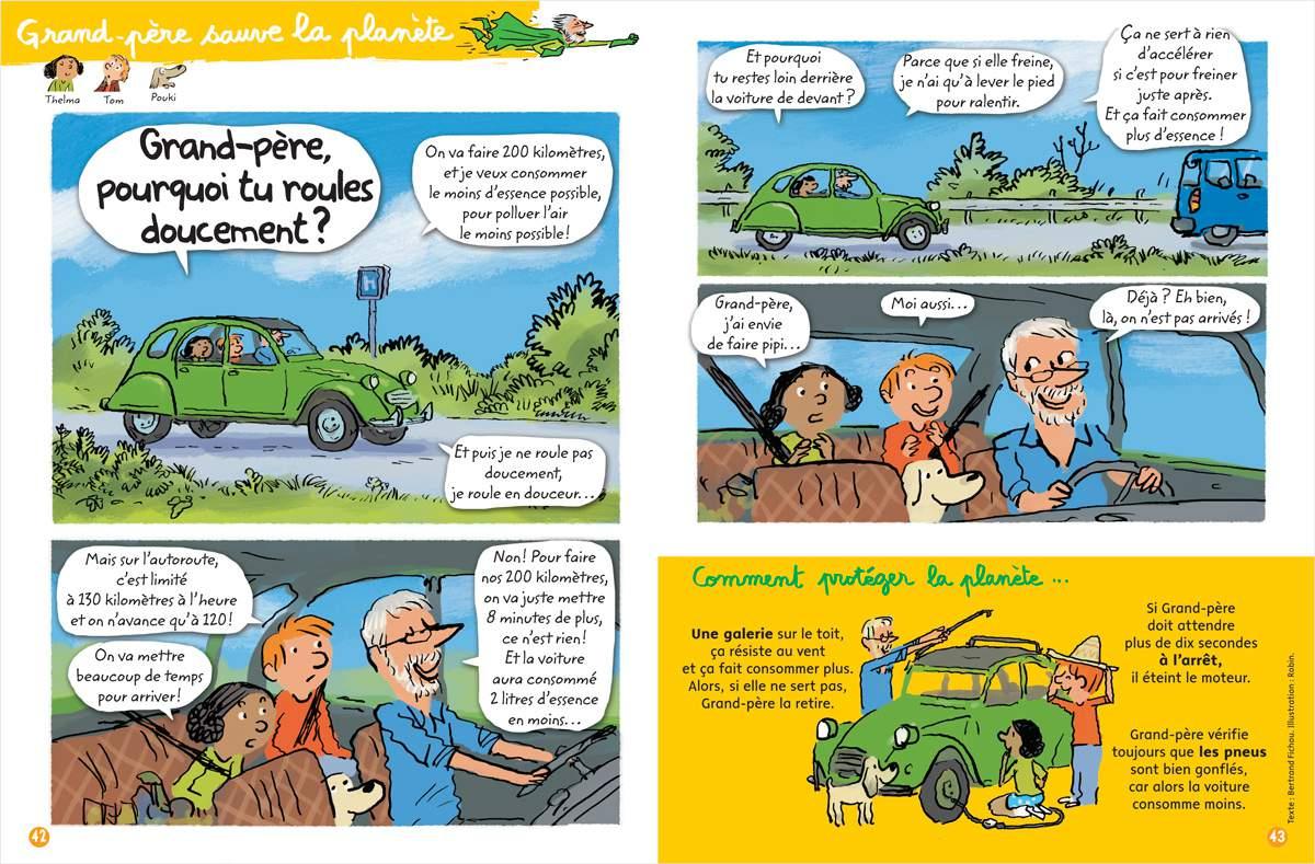 """Télécharger : """"Grand-père sauve la planète - Grand-père pourquoi tu roules doucement ?"""" Texte : Bernard Fichou. Illustration : Robin. Youpi, août 2017."""