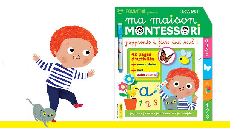 Ma maison Montessori, un nouveau magazine pour apprendre autrement !