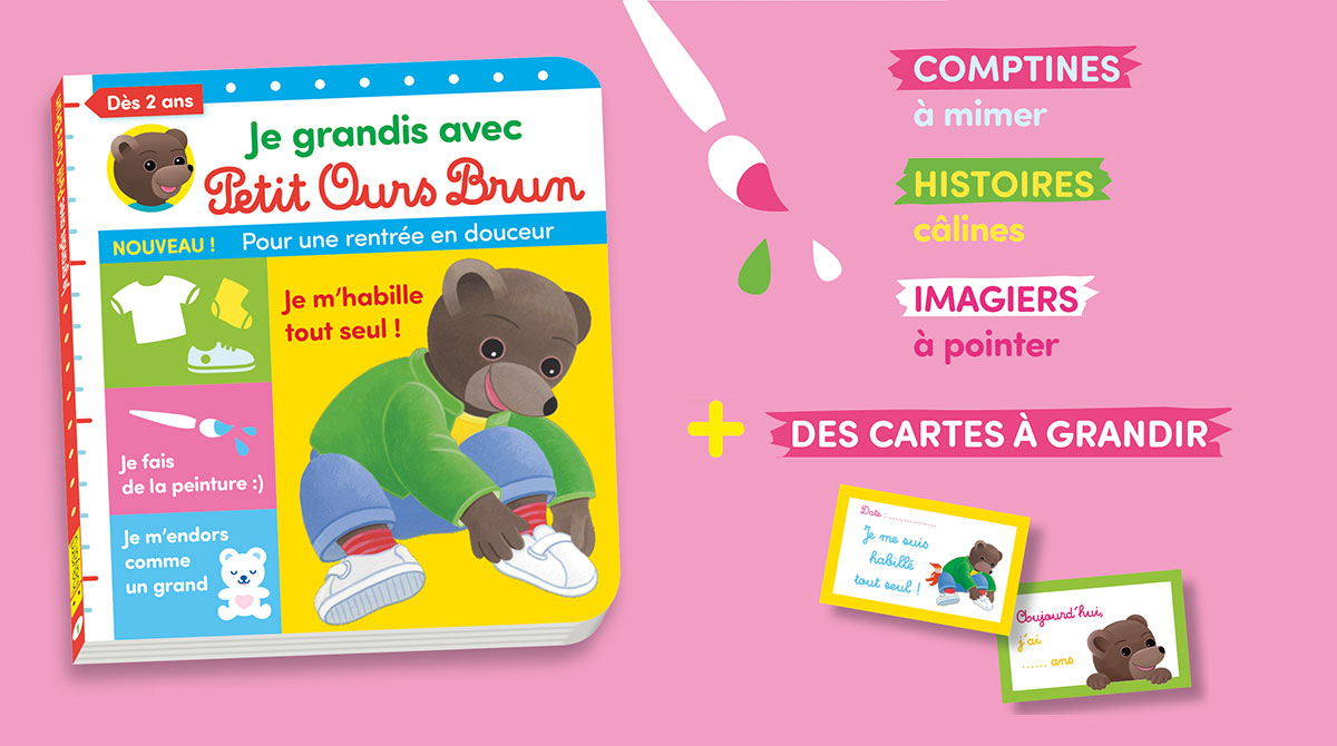 """Le nouveau magazine """"Jegrandis avec PetitOursBrun"""""""