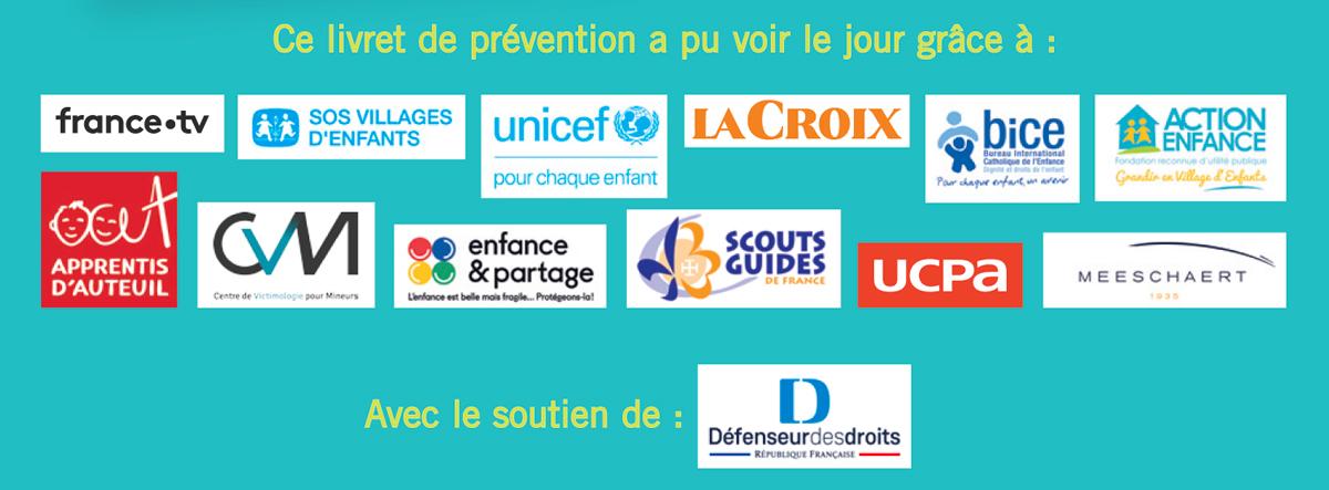 Ce livret a pu voir le jour grâce à l'aide de nombreuses associations ou organisations défendant les droits des enfants