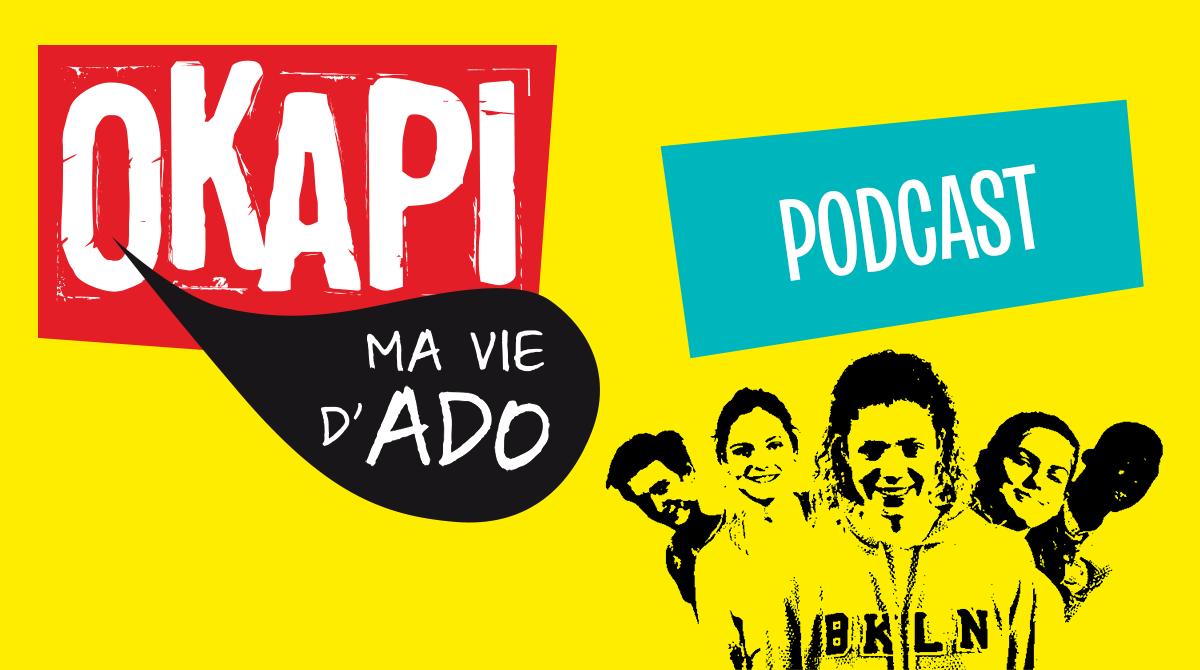 """""""Ma vie d'ado"""", un podcast proposé par le magazine Okapi"""