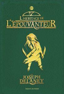 couverture du livre 'L'Épouvanteur, TOME 16 : L'Héritage de l'Epouvanteur'