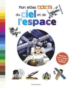 couverture du livre 'Mon atlas animé du ciel et de l'espace'