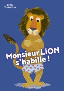 couverture du livre 'Monsieur LION s'habille !'