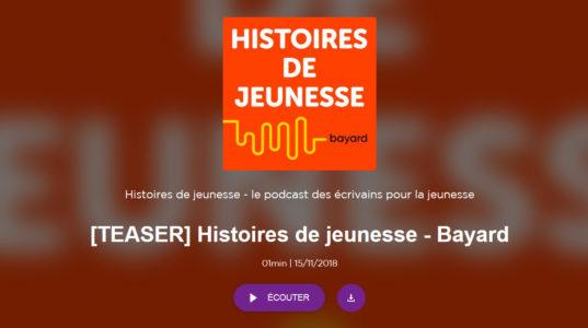 Podcast Bayard Editions 'Histoires de jeunesse'