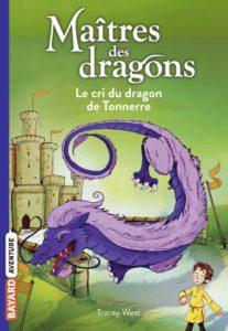couverture du livre Bayard Aventures 'Maitres et dragons, Le cri du dragon de Tonnerre'