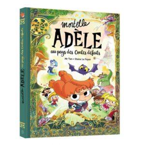 couverture du livre 'Mortelle Adèle au pays des contes défaits'