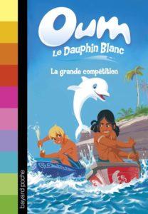 couverture du livre 'Oum le dauphin blanc, tome 2, La grande compétition'