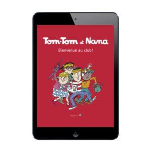 Sélection de BD numériques Tom-Tom et Nana