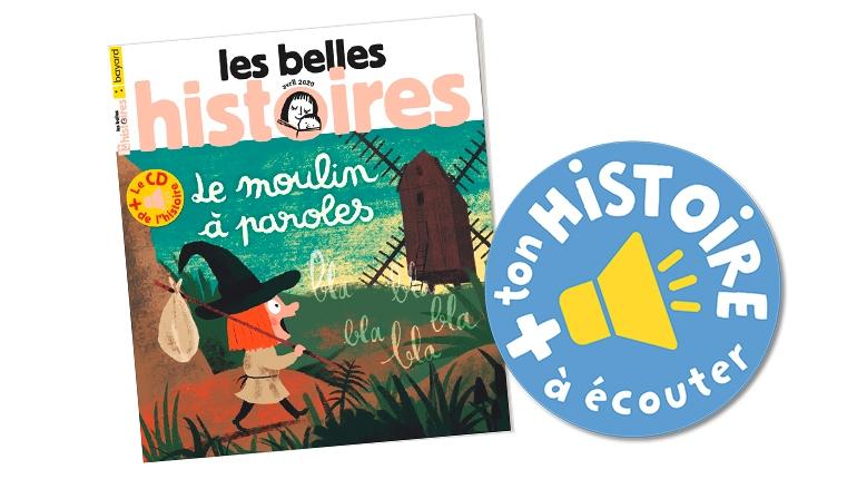 Histoires à écouter de Mes premières Belles Histoires et Les Belles Histoires.