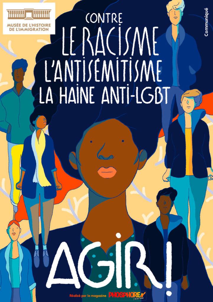 Contre le racisme, l'antisémitisme, la haine anti-LGBT - Musée de l'histoire de l'immigration - Livret réalisé par le magazine Phosphore - 2019