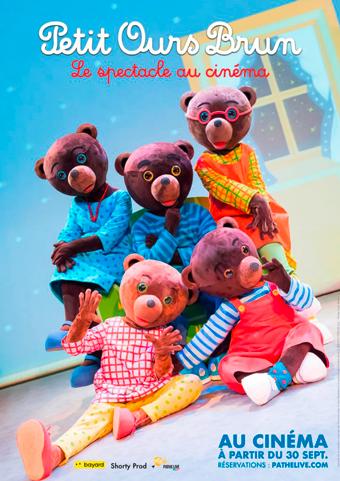 """Affiche : """"Petit Ours Brun - Le spectacle au cinéma"""" à partir du 30 septembre"""