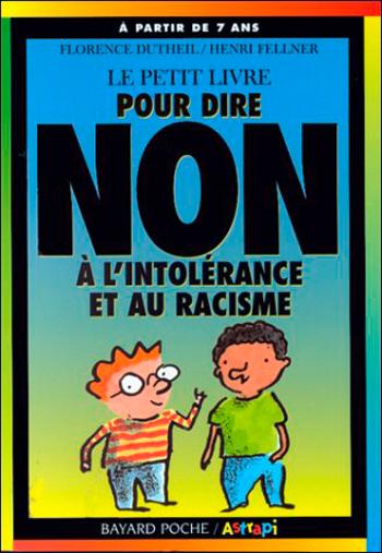 """""""Le petit livre pour dire NON à l'intolérance et au racisme"""""""