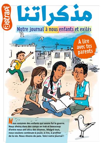 Notre journal à nous, enfants et exilés. Illustration : Robin - Astrapi 2015