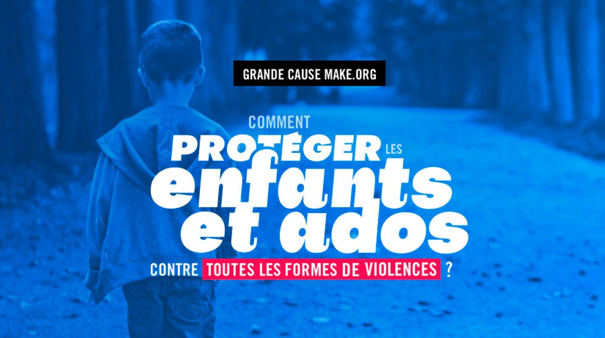 Grande Cause Make.org pour la Protection de l'enfance