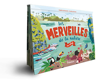 """Les merveilles de la nature en relief"", de Sandra Laboucarie. Illustrations : Charline Picard."