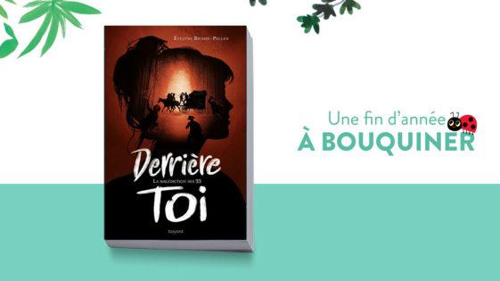 """Un livre pour Noël: """"Derrière toi, la malédiction des 33"""" – dès 12ans"""""""