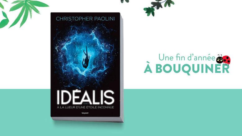 """Un livre pour Noël: """"Idéalis. À la lueur d'une étoile inconnue"""" –dès 14ans"""