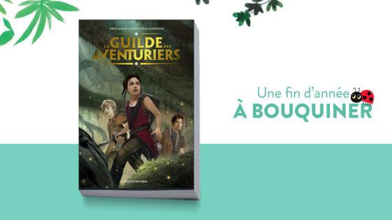 """Un livre pour Noël: """"La guilde des aventuriers"""" –dès 10ans"""