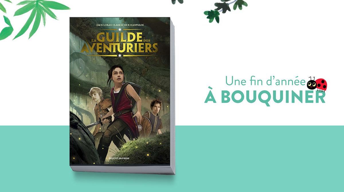 """La Guilde des Aventuriers"", de Zack Loran Clark et Nick Eliopulos"