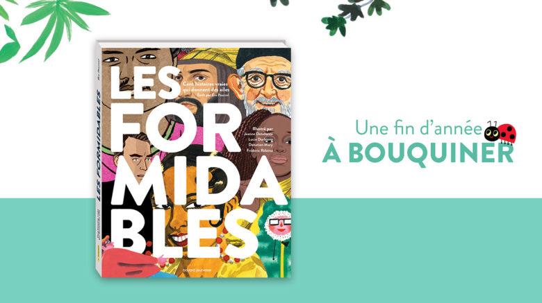 """Un livre pour Noël: """"Les Formidables"""" –dès 8ans"""""""