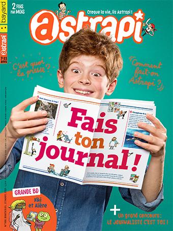 Astrapi n°900. Fais ton journal ! 15 mars 2018.