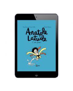 Sélection BD numérique Anatole Latuile, tome 1 à 6