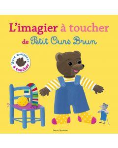 Livre à toucher - Le Grand Imagier de Petit Ours Brun