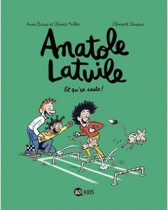 BD - Anatole Latuile - Tome 13 - Et qu'ça saute ! - O. Muller A. Didier