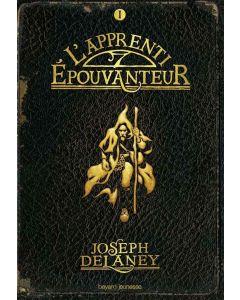 Roman - L'Epouvanteur - Tome 1 - L'Apprenti Epouvanteur - J. Delaney