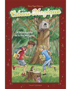 Livre - La cabane magique, compilation (tomes 5 à 7) - M. Pope Osborne