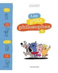 Documentaire - Les P'tits Philosophes - Tome 2 - S. Furlaud J.-C. Pettier