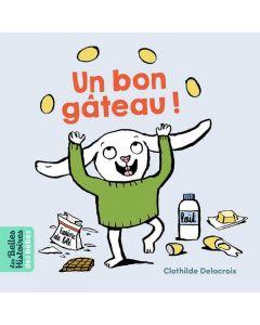 Livre - Un bon gâteau - C. Delacroix