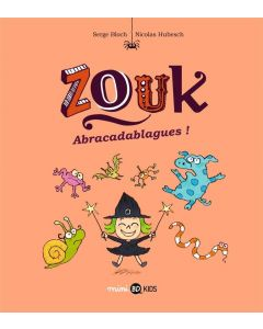 BD - Zouk - Tome 15 - Abracadablagues - Serge Bloch