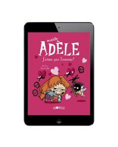 Sélection BD numérique Mortelle Adèle, tome 4 à 6