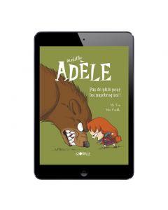 Sélection BD numérique Mortelle Adèle, tome 7 à 9