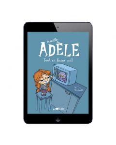 Sélection BD numérique Mortelle Adèle, tome 1 à 3