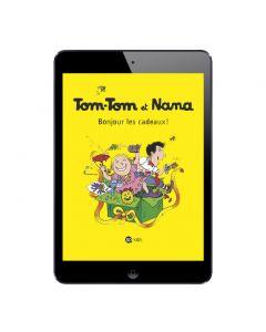Sélection BD numérique Tom-Tom et Nana, tome 13 à 18