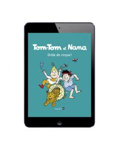 Sélection BD numérique Tom-Tom et Nana, tome 7 à 12