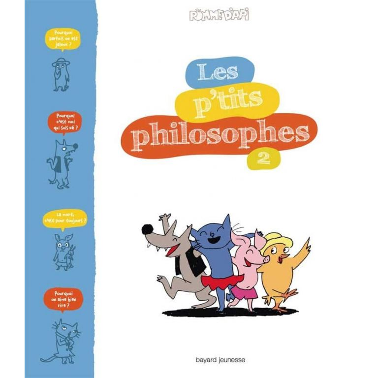 Documentaire - Les P'tits Philosophes - Tome 2 - S. Furlaud J.-C. Pettier