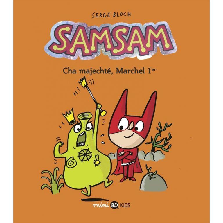 BD - SamSam - Tome 5 - Cha Majechté, Marchel 1er - S. Bloch