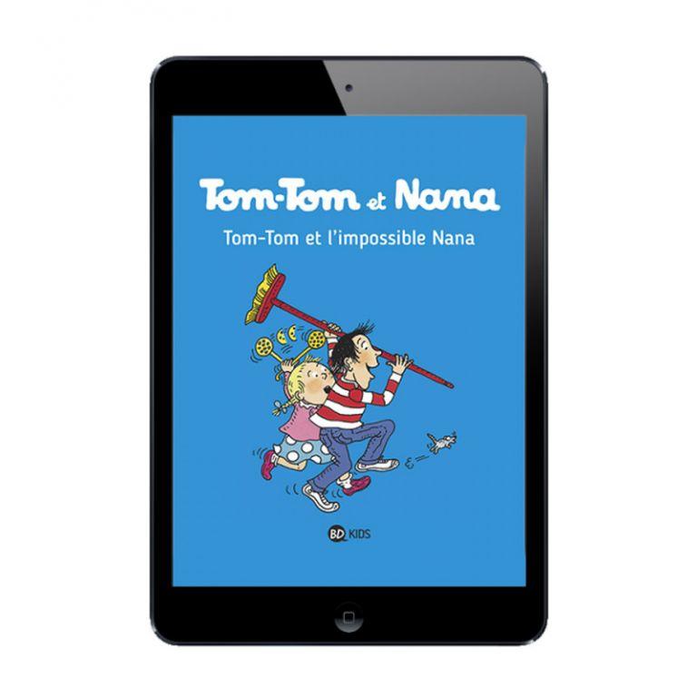 Sélection BD numérique Tom-Tom et Nana, tome 1 à 6